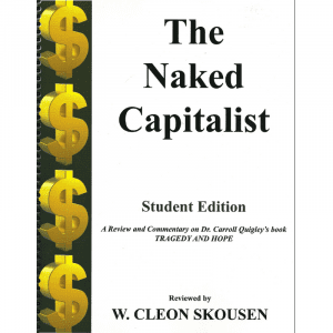 The Naked Capitalist – Student Edition