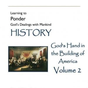 God's Hand in the Building of America – Volume 2